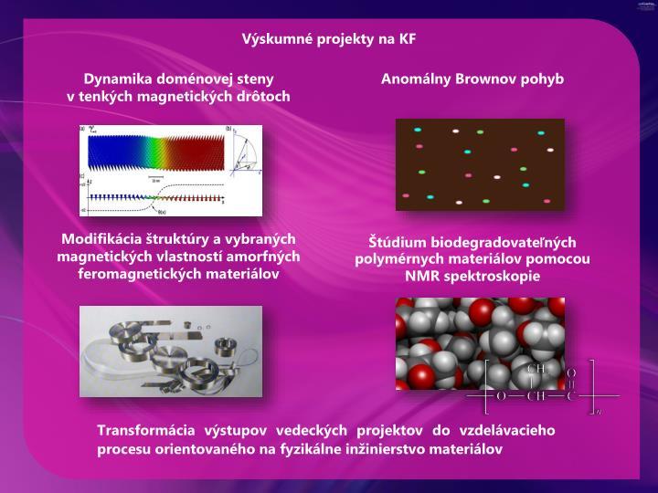 Výskumné projekty na KF