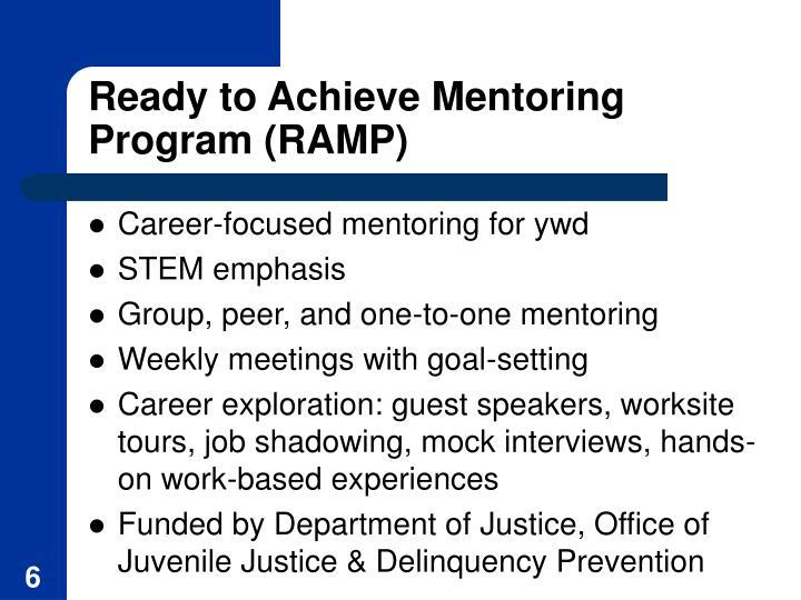 Ready to Achieve Mentoring Program (RAMP)