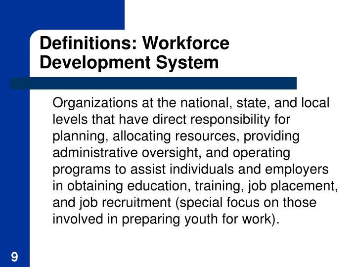 Definitions: Workforce Development System