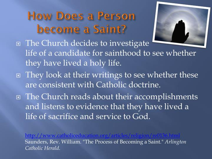 How Does a Person                                 become a Saint?
