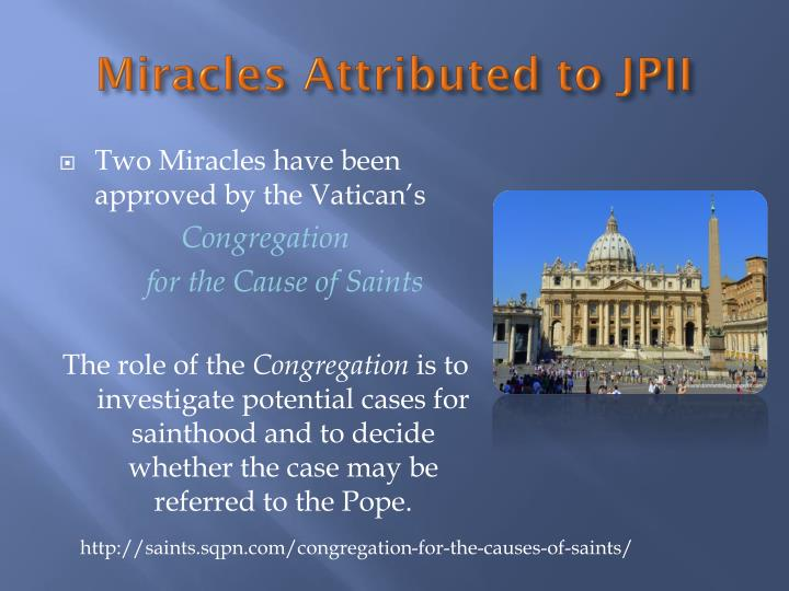 Miracles Attributed to JPII
