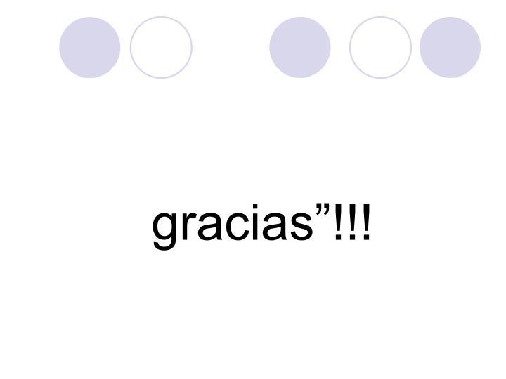 """gracias""""!!!"""