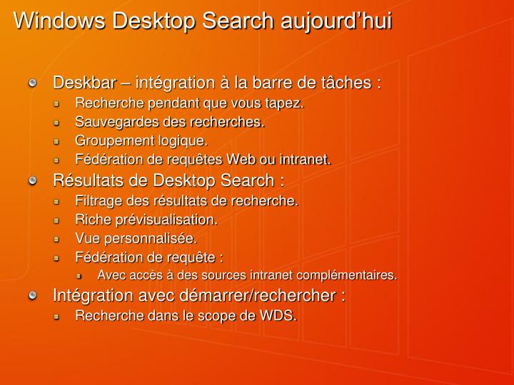 Windows Desktop Search aujourd'hui