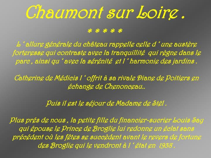 Chaumont sur Loire .
