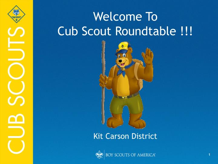 Welcome to cub scout roundtable