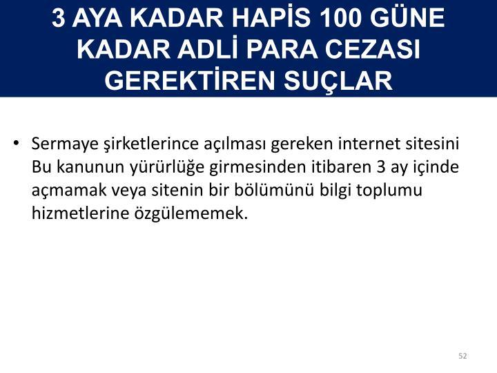 3 AYA KADAR HAPİS 100 GÜNE KADAR ADLİ PARA CEZASI  GEREKTİREN SUÇLAR