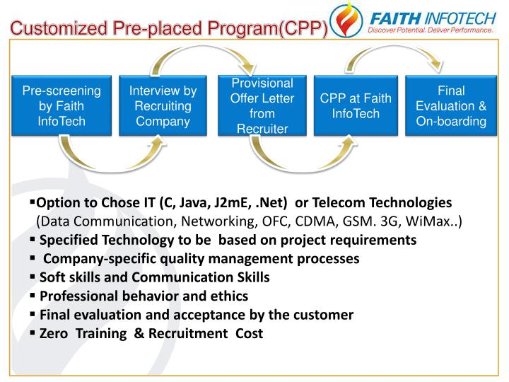 Customized Pre-placed Program(CPP)