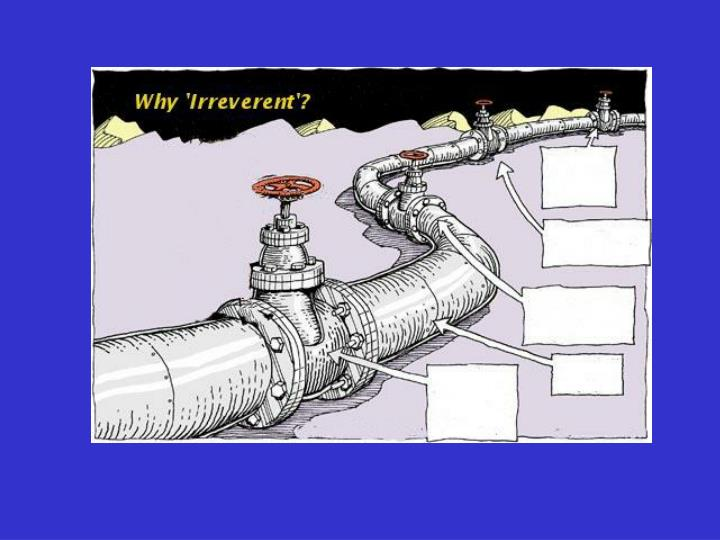 An irreverent look at pipelines
