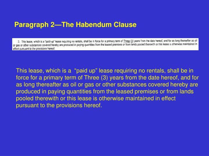 Paragraph 2—The Habendum Clause