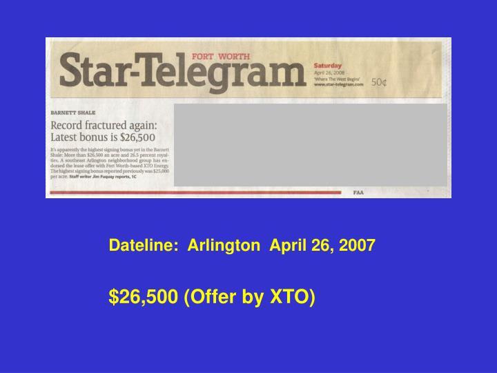 Dateline:  Arlington  April 26, 2007