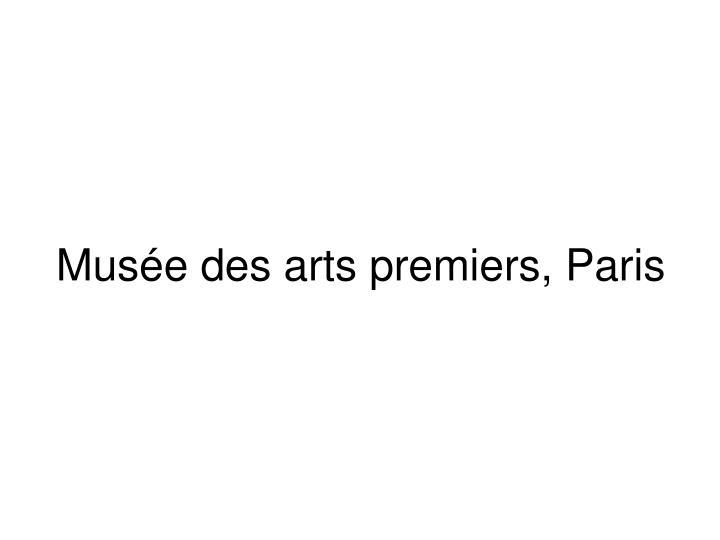 Muse des arts premiers, Paris