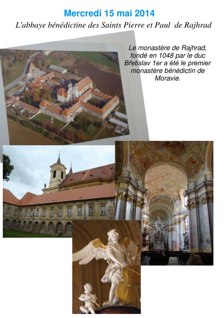 L'abbaye bénédictine des Saints Pierre et Paul  de Rajhrad