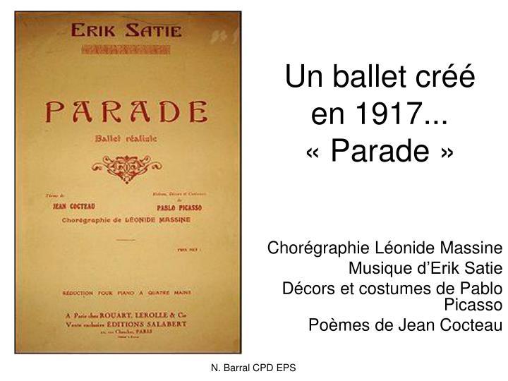 Un ballet créé en 1917...