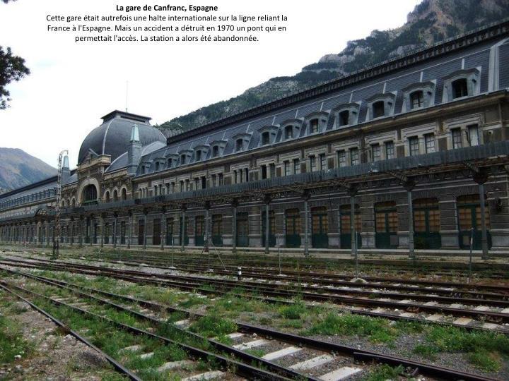 La gare de Canfranc, Espagne