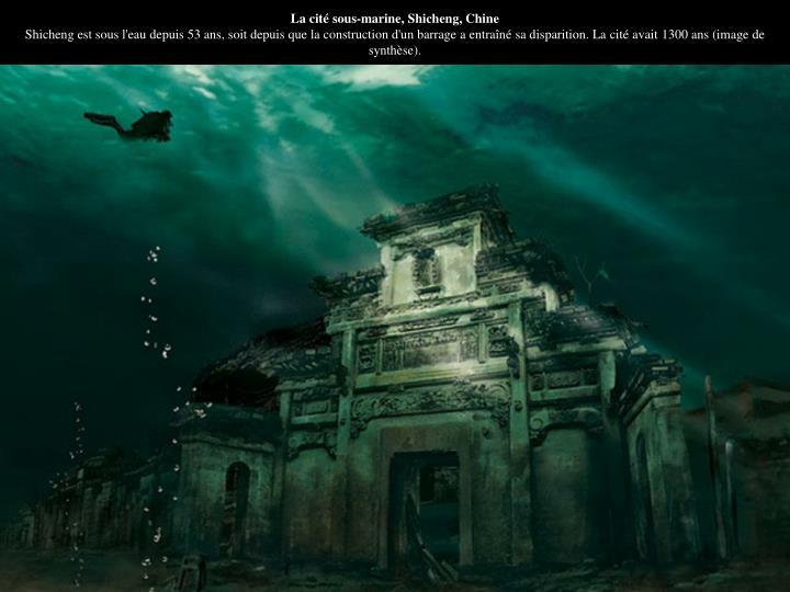 La cité sous-marine, Shicheng, Chine