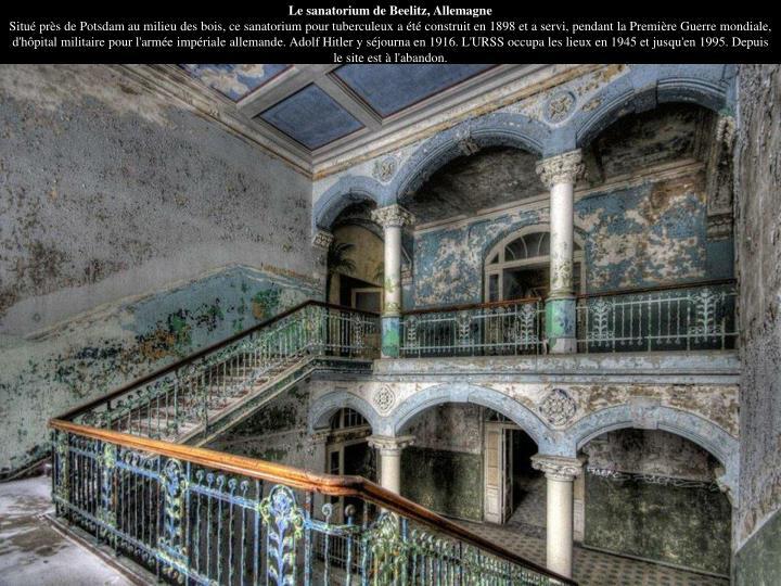 Le sanatorium de Beelitz, Allemagne
