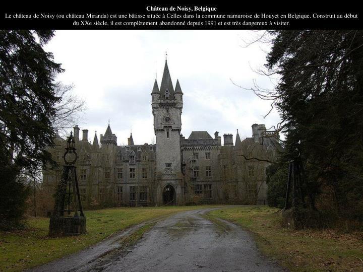 Château de Noisy, Belgique
