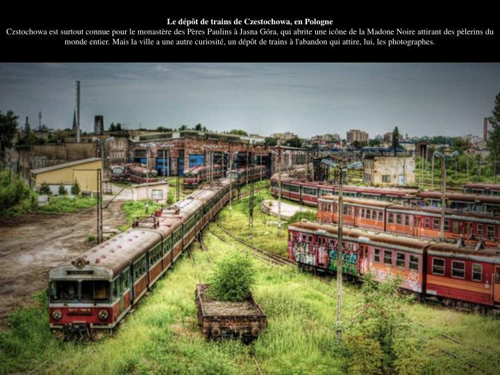 Le dépôt de trains de Czestochowa, en Pologne