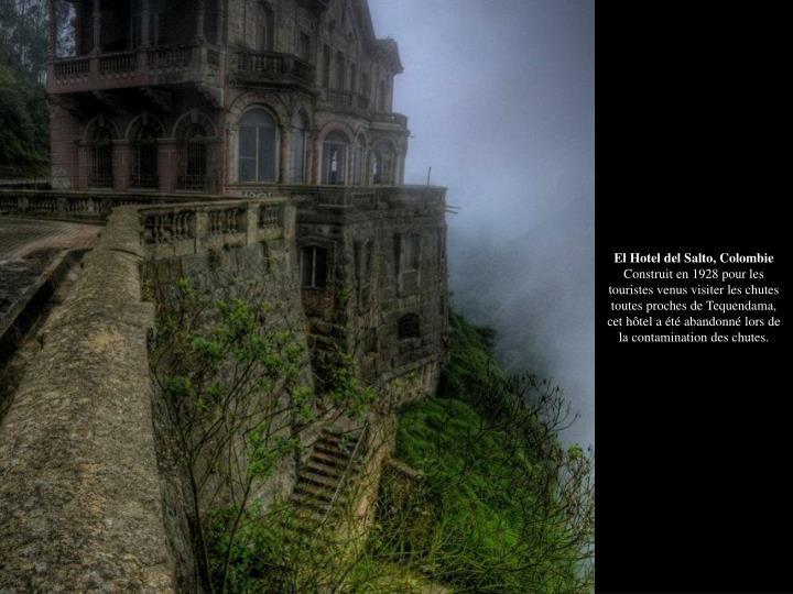 El Hotel del Salto, Colombie