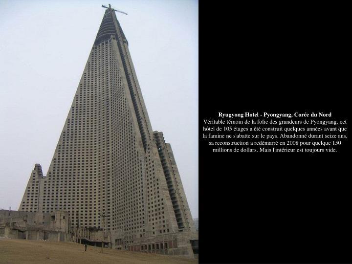 Ryugyong Hotel - Pyongyang, Corée du Nord