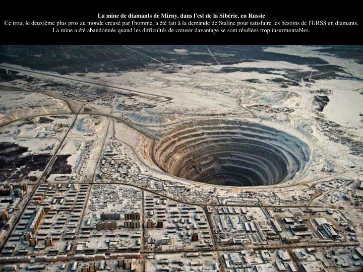 La mine de diamants de Mirny, dans l'est de la Sibérie, en Russie
