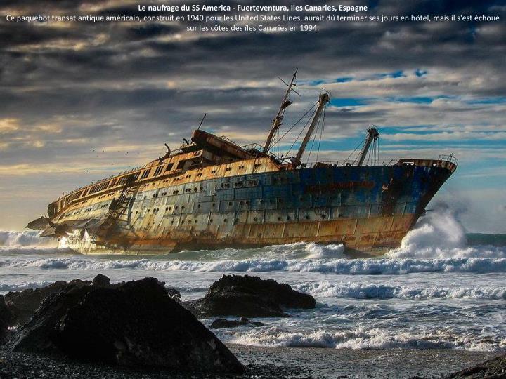 Le naufrage du SS America - Fuerteventura, Iles Canaries, Espagne