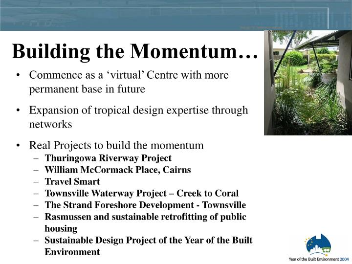 Building the Momentum…