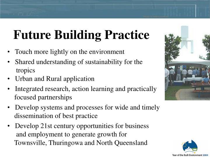 Future Building Practice