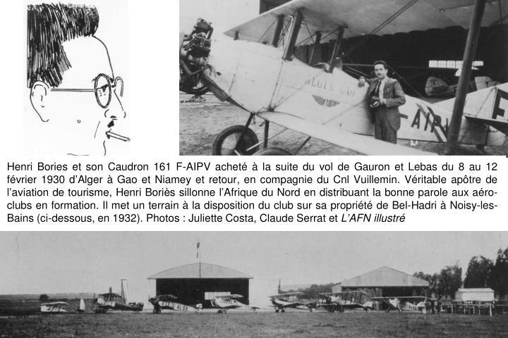 Henri Bories et son Caudron 161 F-AIPV acheté à la suite du vol de Gauron et Lebas du 8 au 12 février 1930 d