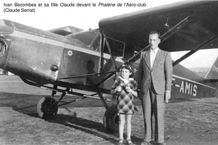 Ivan Bezombes et sa fille Claude devant le