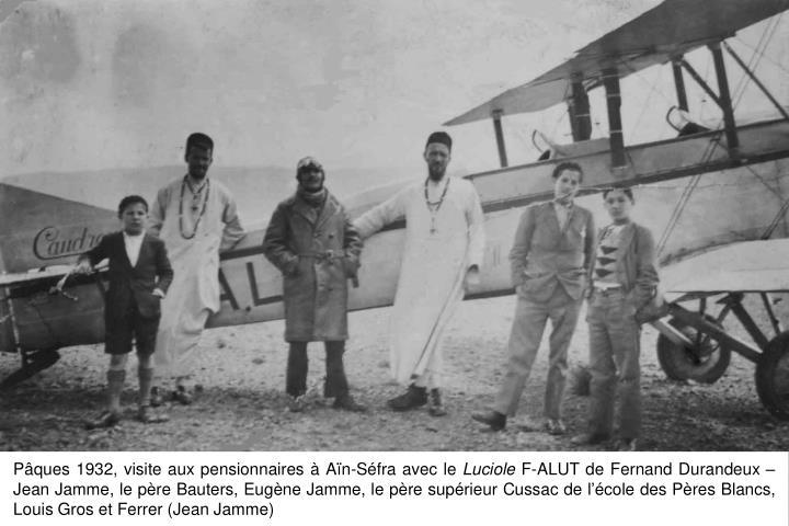 Pâques 1932, visite aux pensionnaires à Aïn-Séfra avec le