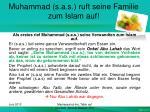 muhammad s a s ruft seine familie zum islam auf