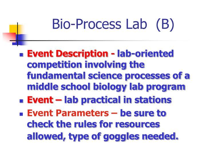Bio-Process Lab  (B)