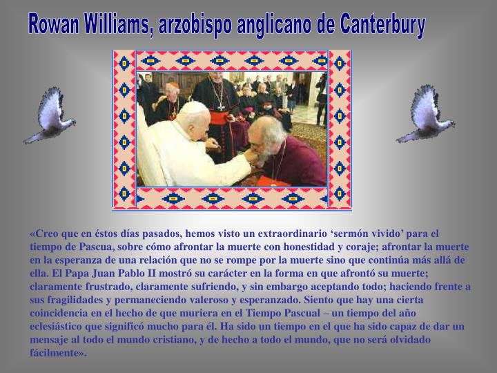 Rowan Williams, arzobispo anglicano de Canterbury