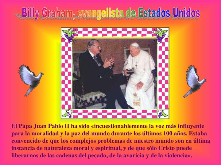 Billy Graham, evangelista de Estados Unidos