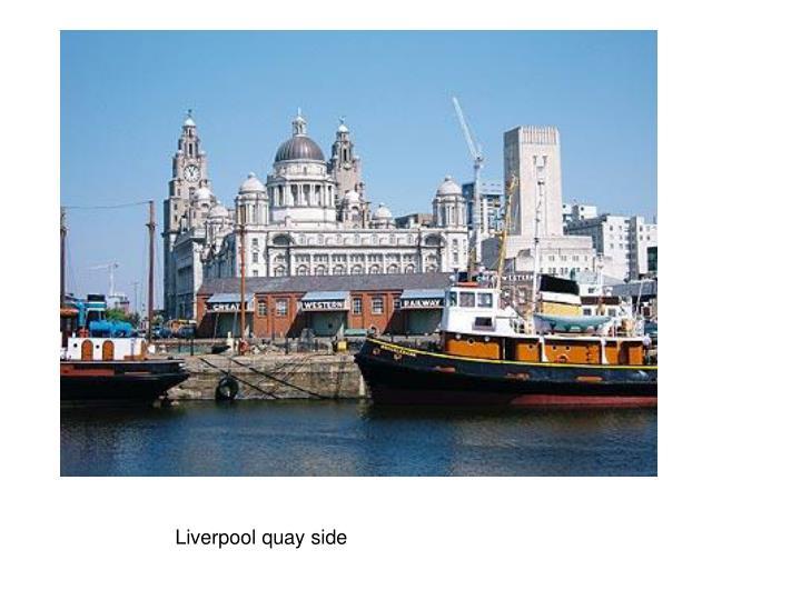 Liverpool quay side