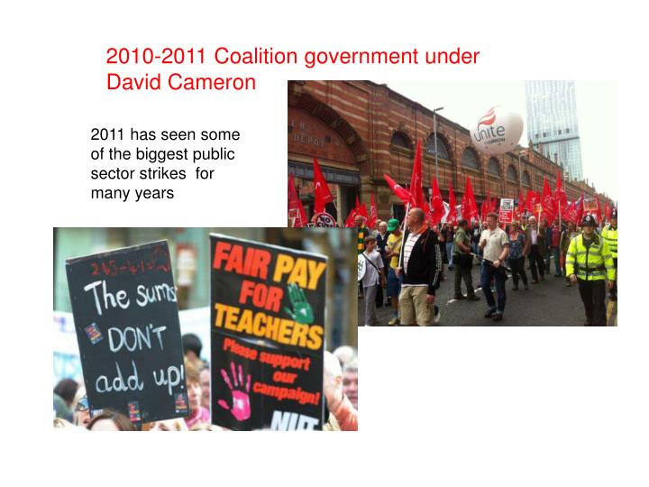 2010-2011 Coalition government under David Cameron