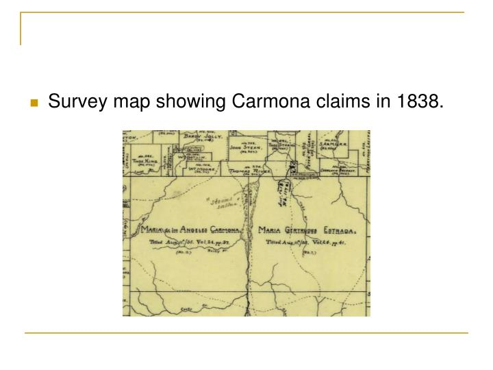 Survey map showing Carmona claims in 1838.