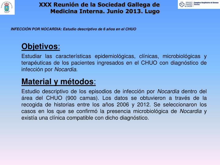 XXX Reunión de la Sociedad Gallega de Medicina Interna. Junio 2013. Lugo