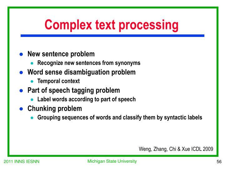Complex text processing