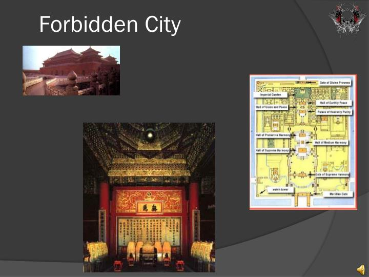 ppt about forbidden city essay The forbidden city is a large precinct of red walls and yellow glazed roof tiles located in the heart of china's capital,  essay by dr ying-chen peng .