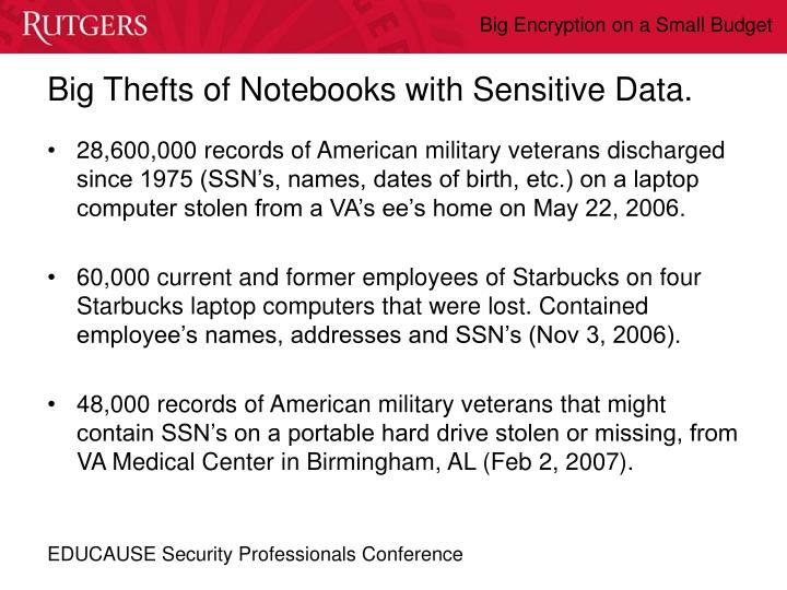 Big Thefts of Notebooks with Sensitive Data.