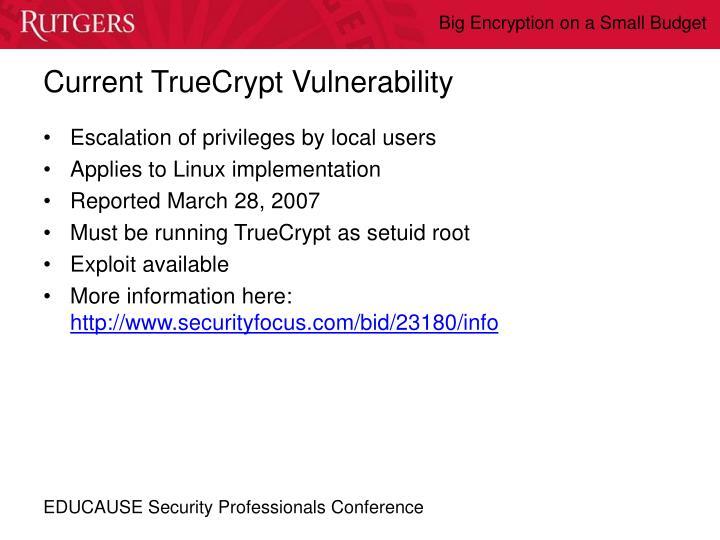Current TrueCrypt Vulnerability