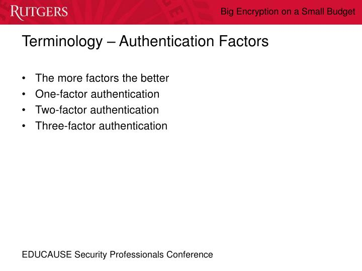 Terminology – Authentication Factors