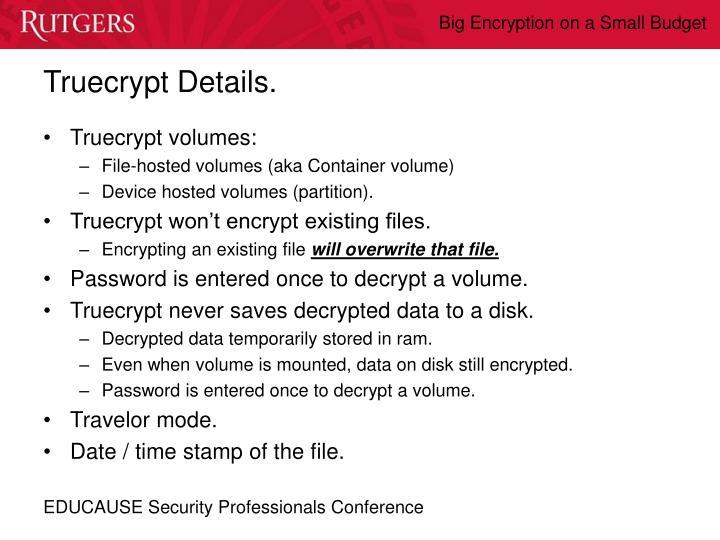 Truecrypt Details.