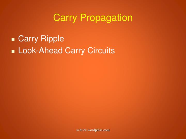 Carry Propagation