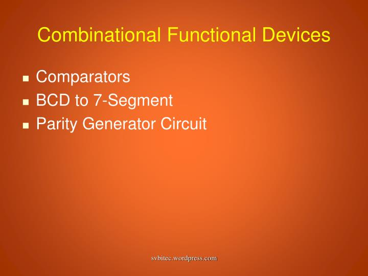 Combinational Functional Devices