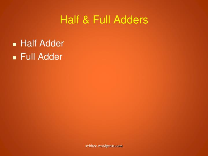 Half & Full Adders