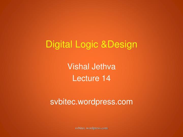 Digital Logic &Design