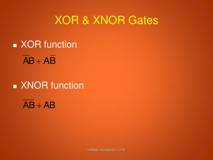 XOR & XNOR Gates